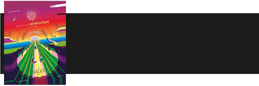 voir aussi le festival interceltique 2019 année de la Galice