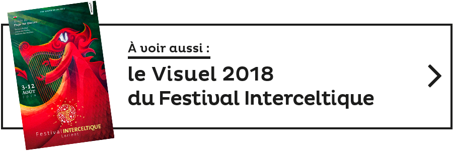 voir aussi le visuel du festival interceltique 2018
