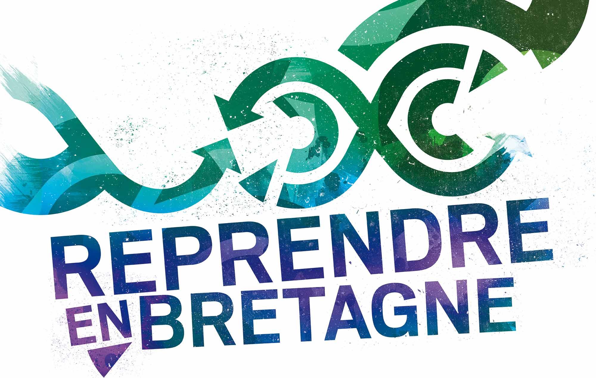 """Visuel de la campagne de communication """"Reprendre en Bretagne"""" - CCI Morbihan et Quimper-Cornouaille"""
