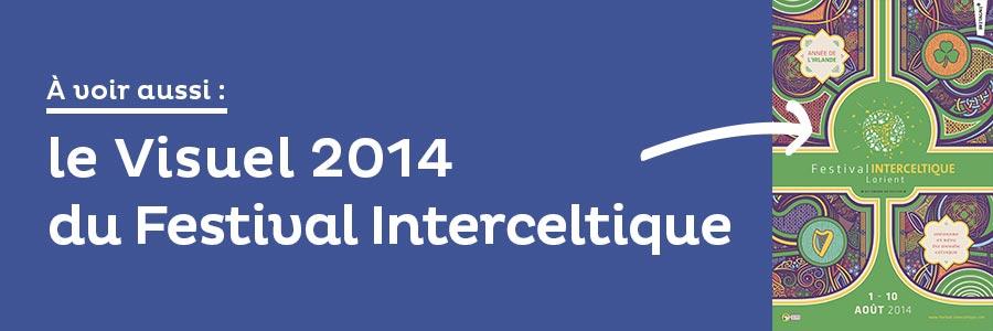 à voir aussi : le Festival Interceltique de Lorient